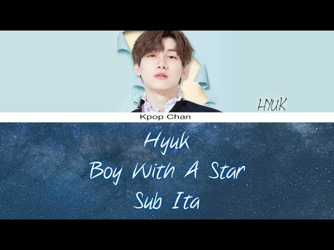 [SUB ITA] Hyuk (VIXX) - Boy With A Star