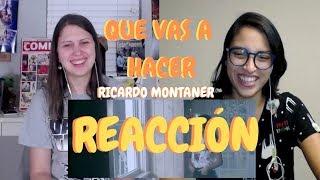 Que Vas a Hacer Ricardo Montaner - Reaccion