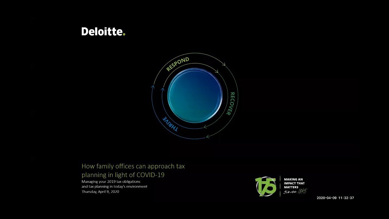Deloitte Tax LLP webcast: How family offices can approach tax planning in light of COVID-19