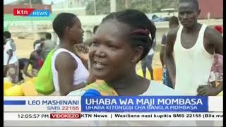 Wakazi wa Mombasa walalamikia uhaba wa maji jijini Mombasa