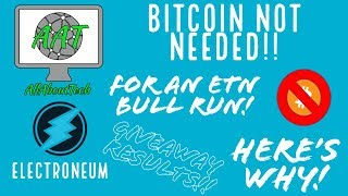 Electroneum - Bitcoin NOT NEEDED for an ETN BULL RUN! Heres Why! Giveaway Results!