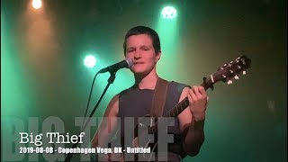 Big Thief   Untitled   2019 08 08   Copenhagen Vega, DK