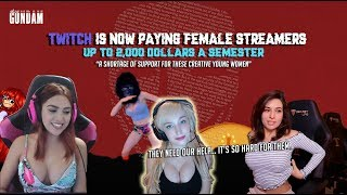 The Most Savage Man On Earth Rants: TWITCH IS NOW PAYING FEMALE STREAMERS