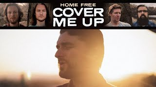 Home Free Cover Me Up