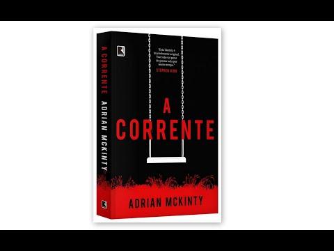 A Corrente - Adrian McKinty