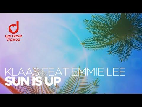 Klaas & Emmie Lee - Sun Is Up