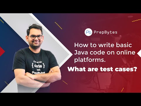 Competitive Programming- How to write basic Java code on online platforms. What are test cases?