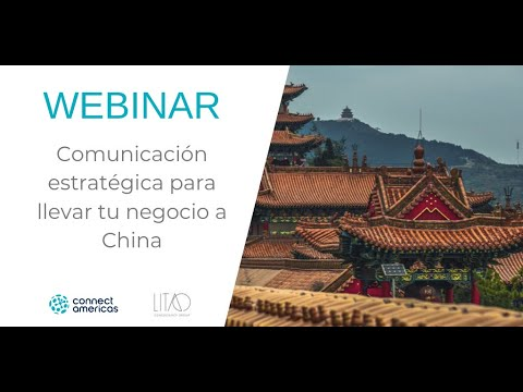 Aprende sobre comunicación estratégica para llevar tu negocio a China
