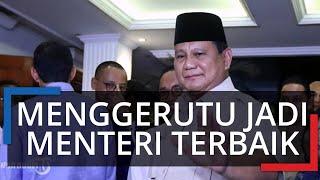 Diungkap Ajudan, Prabowo Subianto Menggerutu saat Dirinya Disebut Jadi Menteri Terbaik