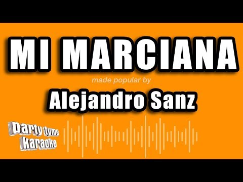 Mi marciana Alejandro Sanz