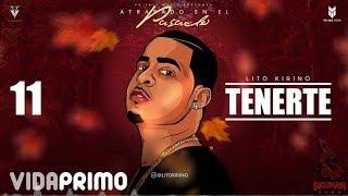 Tenerte (Audio) - Lito Kirino (Video)