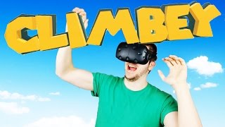 Don't Look Down!!! - Climbey Gameplay - Climbey VR HTC Vive