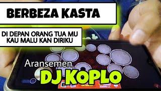 BERBEZA KASTA Di depan Orang Tua Mu Cover REMIX DJ KOPLO REA...