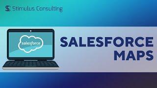 Salesforce Maps Tutorial
