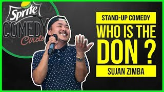 Who is the Don? | Stand-up Comedy by Sujan Zimba