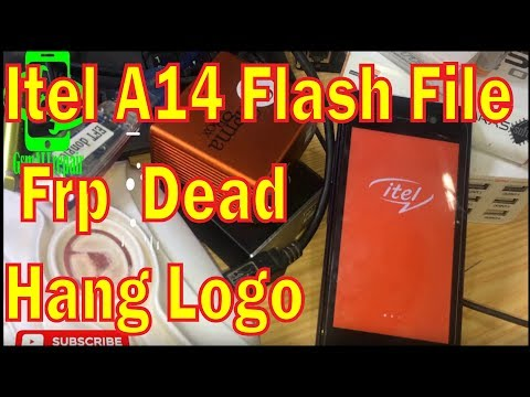 Itel A14 Flash File All Version Hang On Logo Frp Remove File
