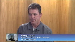Secrets Of College Planning With Barry Davis, Head Baseball Coach, Rider University