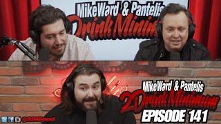 2 Drink Minimum - Episode 141
