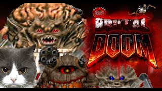 BRUTAL DOOM v21 with Doom II Hell On Earth, Hardcore Maps Of Chaos #4