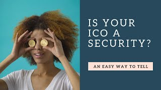 Quick Tip: Is Your Token a Security?