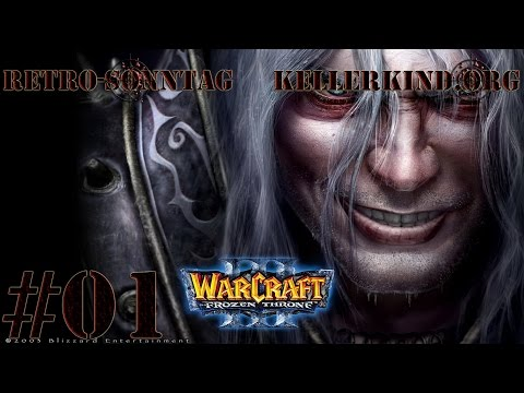 Retro-Sonntag [HD] #003 – Warcraft III – The Frozen Throne Teil 1 ★ Let's Show Game Classics