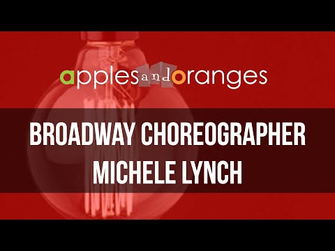 Broadway Choreographer Michele Lynch