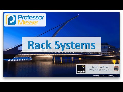 Rack Systems - CompTIA Network+ N10-006 - 5.7