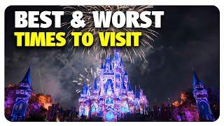 BEST & WORST Times to Visit Walt Disney World | Best & Worst | 07/05/17