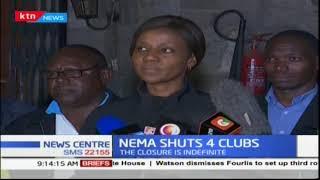NEMA closes four clubs following complaints of noise pollution