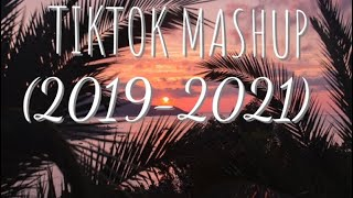 TIKTOK MASHUP (2019-2021) clean