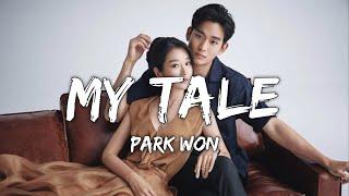Park Won (박원) - My Tale (Lyrics/가사) (Eng/Rom/Han) (From It's Okay To Not Be Okay)