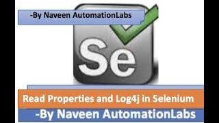How to read properties file || Generate Logs in Selenium - using  Log4j API