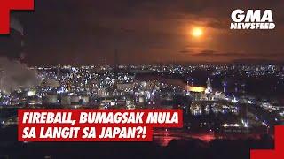 GMA News Feed: Fireball, bumagsak mula sa langit sa Japan?!