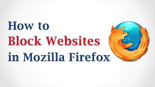 How to Block Websites in Mozilla Firefox