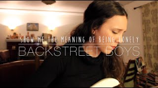 BSB / Anna Ternheim - Show Me the Meaning of Being Lonely (Cover) by Isabeau