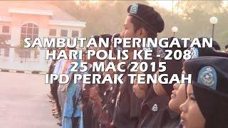 preview picture of video 'SAMBUTAN PERINGATAN HARI POLIS KE 208 [IPD PERAK TENGAH]'