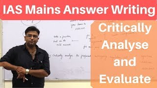 """Answer Writing in IAS Mains - How to Write """"Critically Analyse"""" and """"Evaluate"""" Answers - Video 2/4"""