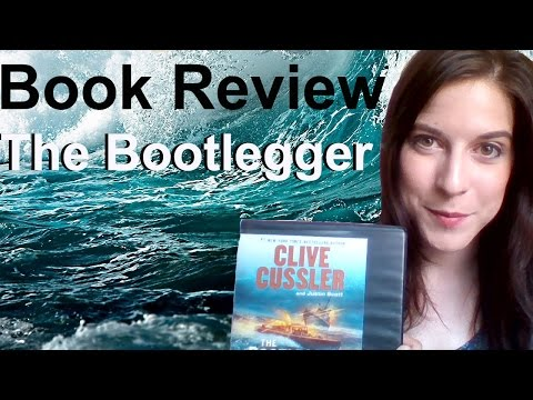 Book Review of The Bootlegger (Spoiler Free) by Clive Cussler