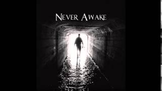 Never Awake - Pull The Trigger