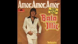 Bata Illic - Amor, Amor, Amor -