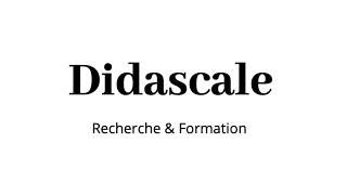 Présentation de la chaîne Didascale (septembre 2018)