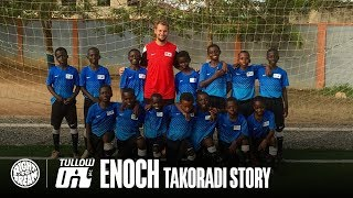 Tullow Takoradi Story - Enoch