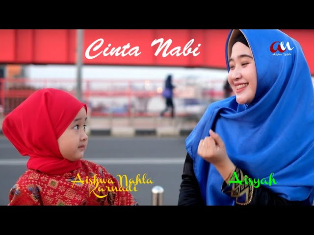 CINTA NABI (NEW VERSION) - AISHWA NAHLA KARNADI Ft AISYAH