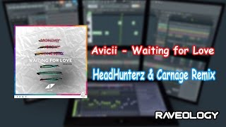 Avicii - Waiting For Love (Carnage & Headhunterz Remix) FLP