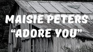 Maisie Peters   Adore You (Lyrics)