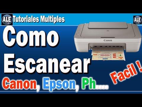 Como Escanear Fotos Y Documentos | Escanear En Cualquier Impresora Canon Epson Hp