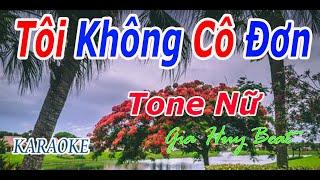 Video Người Không Cô Đơn Karaoke Tone Nữ