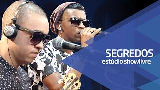 """""""Sonho com você"""" - Grupo Segredos no Estúdio Showlivre 2015"""