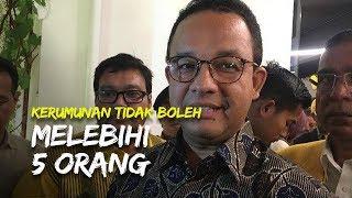 Jakarta Mulai PSBB, Kerumunan Tidak Boleh Melebihi 5 Orang