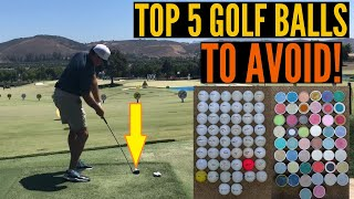 The Top 5 Golf Balls You Should AVOID AT ALL COSTS!